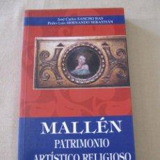 Libros de segunda mano: LIBRO PATRIMONIO ARTISTICO RELIGIOSO ZARAGOZA MALLEN SANCHO BAS HERNANDO SEBASTIAN. Lote 95342539