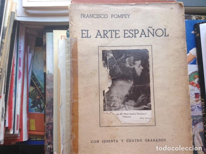 EL,ARTE ESPAÑOL. FRANCISCO POMPEY (Libros de Segunda Mano - Bellas artes, ocio y coleccionismo - Otros)