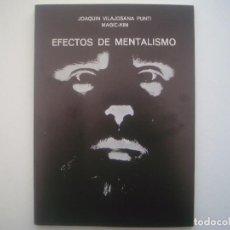 Libros de segunda mano: LIBRERIA GHOTICA. MAGIC-KIM. EFECTOS DE MENTALISMO. 1983. MUY ILUSTRADO. 1ª EDICION. MAGIA.. Lote 95417711