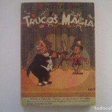 Libros de segunda mano: LIBRERIA GHOTICA. WENCESLAO CIURO. TRUCOS DE MAGIA. 1960. MUY ILUSTRADO.. Lote 95425883