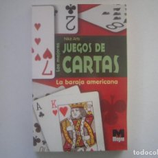 Libros de segunda mano: LIBRERIA GHOTICA. NIKE ARTS. LOS MEJORES JUEGOS DE CARTAS. LA BARAJA AMERICANA. 2005.ILUSTRADO.MAGIA. Lote 95426075