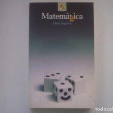 Libros de segunda mano: LIBRERIA GHOTICA. LLUIS SEGARRA. MATEMAGICA. 1997. MUY ILUSTRADO. MAGIA.. Lote 95427171