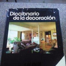 Libros de segunda mano: DICCIONARIO DE LA DECORACION -- EDICIONES CEAC 1979 -- . Lote 95431099