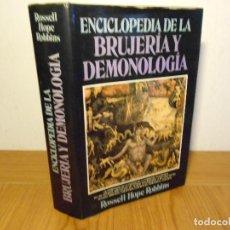 Libros de segunda mano: ENCICLOPEDIA DE LA BRUJERÍA Y DEMONOLOGÍA (ROSELL HOPE ROBBINS) DEBATE-1988, 1ª EDICIÓN - TAPA DURA. Lote 95446499