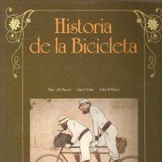 Libros de segunda mano: HISTORIA DE LA BICICLETA EDITORIAL BLUME. Lote 95449643