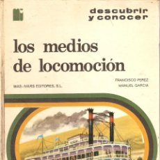 Libros de segunda mano: LOS MEDIOS DE LOCOMOCIÓN MAS-IVARS EDITORES S.L.. Lote 95451947