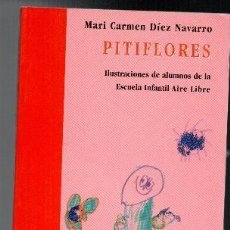 Libros de segunda mano: PITIFLORES, MARI CARMEN DIEZ NAVARRO. Lote 95459531