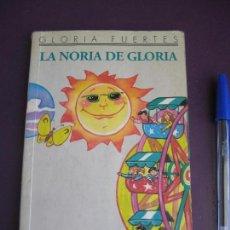 Libros de segunda mano: GLORIA FUERTES - LA NORIA DE GLORIA - 1996. Lote 95470639