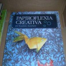 Libros de segunda mano: PAPIROFLEXIA CREATIVA, POR KUNIHIKO KASAHARA. EDAF, AÑO 1999. MIDE 21 X 29,5 CM., CON 176 PÁGINAS.. Lote 95496467