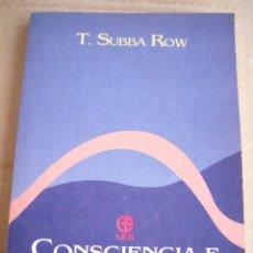 Libros de segunda mano: CONSCIENCIA E INMORTALIDAD-- T. SUBBA ROW--KIER--1ª EDICION 1994-DESCATALOGADO-NINGUNO EN T.C.. Lote 95532299