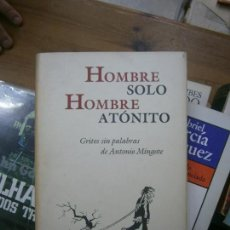 Libros de segunda mano: LIBRO HOMBRE SOLO HOMBRE ATÓNITO CÍRCULO DE LECTORES L-15537. Lote 95552735