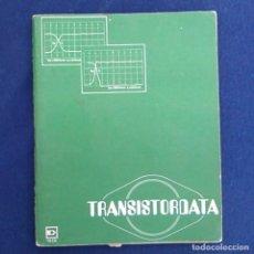 Libros de segunda mano: TRANSISTORDATA. EDICIONES TÉCNICAS REDE. 1975. LIBRO SOBRE TRANSISTORES. ISBN 84-247-0150-X.. Lote 95558419
