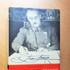 Libros de segunda mano: LAS CARTAS DE FRANCO: LA CORRESPONDENCIA DESCONOCIDA QUE MARCÓ EL DESTINO DE ESPAÑA . Lote 95678835