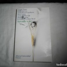 Libros de segunda mano: APRENDER A SER.LA EDUCACION DEL FUTURO.VARIOS AUTORES.ALIANZA UNIVERSIDAD/UNESCO. Lote 95700719