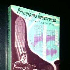 Libros de segunda mano: PRINCIPIOS ROSACRUCES PARA EL HOGAR Y LOS NEGOCIOS / SPENCER LEWIS. Lote 95711119