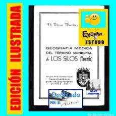 Libros de segunda mano: GEOGRAFÍA MÉDICA DEL TERMINO MUNICIPAL DE LOS SILOS TENERIFE - ALFONSO MORALES Y MORALES - DEDICADO. Lote 95716556
