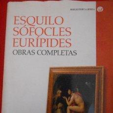 Libros de segunda mano: ESQUILO SOFOCLES EURIPIDES -OBRAS COMPLETAS -CATEDRA. Lote 95731323