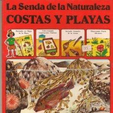 Libros de segunda mano: LA SENDA DE LA NATURALEZA. COSTAS Y PLAYAS. EDICIONES PLESA/ S M. (B/58). Lote 95741111