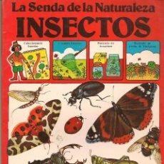 Libros de segunda mano: LA SENDA DE LA NATURALEZA. INSECTOS. EDICIONES PLESA/ S M. (B/58). Lote 95741391