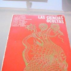 Libros de segunda mano: LAS CIENCIAS OCULTAS-- VV AA-- EDITORIAL MERLIN-ARGENTINA--1967. Lote 95751359