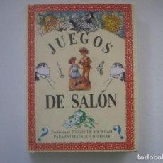 Libros de segunda mano: LIBRERIA GHOTICA. JUEGOS DE SALON. 1993. EDITORIAL DEBATE. MUY ILUSTRADO. MAGIA.. Lote 95754815