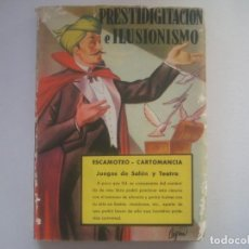 Libros de segunda mano: LIBRERIA GHOTICA. PRESTIDIGITACION E ILUSIONISMO .ESCAMOTEO-CARTOMANCIA. 1955. MAGIA. MUY ILUSTRADO.. Lote 95763291