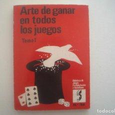 Libros de segunda mano: LIBRERIA GHOTICA. ROBERT-HOUDIN. ARTE DE GANAR A TODOS LOS JUEGOS. 1969. TOMO 1. MAGIA. ILUSTRADO.. Lote 95765279