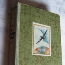 Libros de segunda mano: EL HOMBRE VUELA. HISTORIA Y TÉCNICA DEL VUELO. DR. PAUL KARLSON. EDITORIAL LABOR, 1949.. Lote 95777219