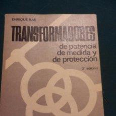 Libros de segunda mano: TRANSFORMADORES DE POTENCIA DE MEDIDA Y DE PROTECCIÓN - LIBRO DE ENRIQUE RAS - MARCOMBO EDITORES. Lote 95797455
