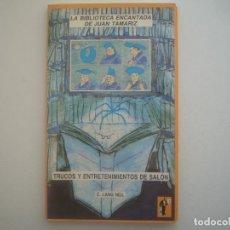 Libros de segunda mano: LIBRERIA GHOTICA. C.LANG NEIL. TRUCOS Y ENTRETENIMIENTOS DE SALON. ED.FRAKSON.1990.ILUSTRADO.MAGIA. Lote 95818227