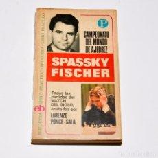 Libros de segunda mano: SPASSKY - FISCHER - TODAS LAS PARTIDAS DEL MATCH DEL SIGLO. Lote 95827795