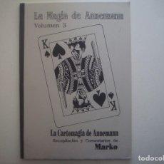 Libros de segunda mano: LIBRERIA GHOTICA. LA CARTOMAGIA. DE ANNEMANN. VOLUMEN 3. 1994. FOLIO. MUY ILUSTRADO. MAGIA.. Lote 95828207