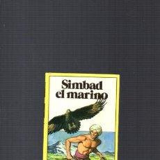 Libros de segunda mano: SIMBAD EL MARINO - EDITORIAL BRUGUERA 1984. Lote 95830355