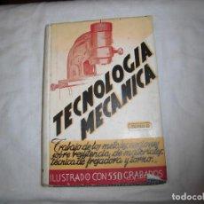 Libros de segunda mano: TECNOLOGIA MECANICA TOMO II .LIBRERIA SALESIANA BARCELONA 1959. Lote 95838247