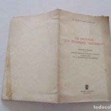 "Libros de segunda mano: DR. DARÍO ÁLVAREZ BLÁZQUEZ. LA SAUDADE, ¿UN SÍNDROME ""DISNÍMICO""?. RM82316. . Lote 95852795"