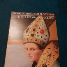 Libros de segunda mano: L'ÈPOCA DELS GENIS (RENAIXEMENT-BARROC) TRESORS DEL MUSEU D'ART DE CATALUNYA-MUSEU D'HISTÒRIA DE LA. Lote 95858747