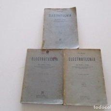 Libros de segunda mano: JOSÉ MORILLO Y FARFÁN. CURSO DE ELECTROTECNIA. TRES TOMOS. RMT82406. . Lote 102689275