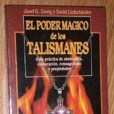 Libros de segunda mano: EL PODER MÁGICO DE LOS TALISMANES POR JOSEF G. ZWEIG Y DAVID LINKSHÄNDER DE ED ROBINBOOK, BARNA 1999. Lote 95875631