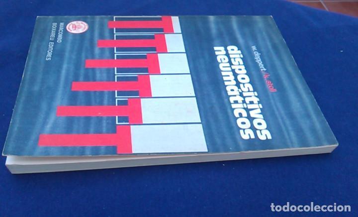 Libros de segunda mano: Dispositivos neumáticos. Introducción y fundamento. W.Deppert y K.Stoll. Marcombo Boixareu Editores. - Foto 9 - 95891527