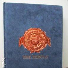 Libros de segunda mano: THE THISTLE - CARNEGIE MELLON UNIVERSITY PITTSBURGH PENSYLVANIA 1914 (EN INGLES). Lote 95934307