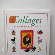Libros de segunda mano: COLLAGES (PREMIERS PAS) (FRANCÉS) DE HÉLÈNE LEROUX-HUGON. Lote 95942739