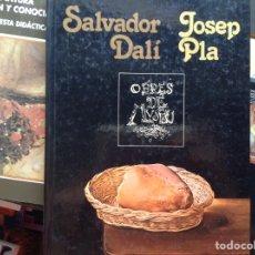 Libros de segunda mano: SALVADOR DALÍ JOSEP PLA. Lote 95949346