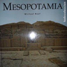 Libros de segunda mano: MESOPOTAMIA, MICHAEL ROAF, GRANDES CIVILIZACIONES DEL PASADO, ED. FOLIO, PRECINTADO. Lote 95950975