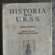 Libros de segunda mano: HISTORIA DE LA U.R.S.S. (MOSCÚ, 1938) - URSS - EDICIÓN EN ESPAÑOL - MUY ILUSTRADO, VER FOTOS. Lote 95952203