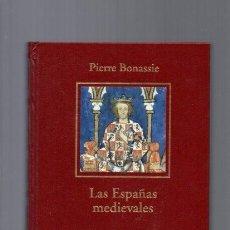 Libros de segunda mano: LAS ESPAÑAS MEDIEVALES - PIERRE BONASSIE - HISTORIA ESPAÑA / 2005 / ILUSTRADO. Lote 95952771