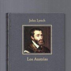 Libros de segunda mano: LOS AUSTRIAS 1516 - 1700 / JOHN LYNCH - HISTORIA ESPAÑA / 2005 / ILUSTRADO. Lote 95953135