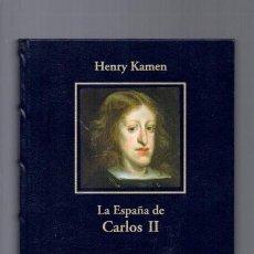 Libros de segunda mano: LA ESPAÑA DE CARLOS II - HENRY KAMEN - HISTORIA ESPAÑA / 2005 . Lote 95953731