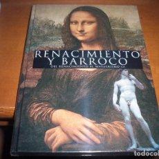 Libros de segunda mano: LIBRO RENACIMIENTO Y BARROCO. DEL RENACIMIENTO AL MANIERISMO (I). NUEVO, PRECINTADO.. Lote 95959955
