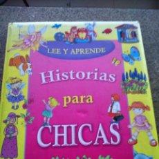 Libros de segunda mano: LEE Y APRENDE -- HISTORIAS PARA CHICAS -- SUSAETA - . Lote 95961315