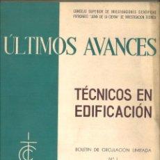 Libros de segunda mano: ÚLTIMOS AVANCES TÉCNICOS EN EDIFICACIÓN. BOLETÍN DE CIRCULACIÓN LIMITADA Nº 1 AL 6. Lote 95989015